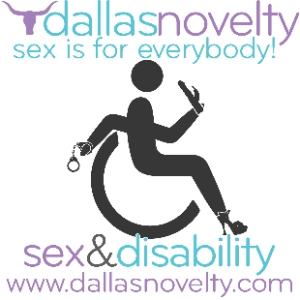"a stick figure drawing of a person in a wheelchair facing right with handcuffs in their right hand (positioned behind their chair) and a vibrator in their left hand (positioned in front of them) and high heels on; blue text above figure says ""Sex is for everybody!"" and text below figure says ""sex&disability"" and then ""www.dallasnovelty.com"""