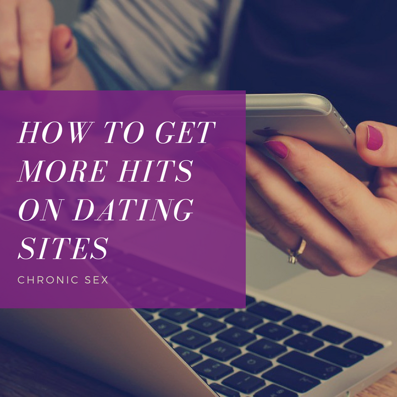 How to Get More Hits on Dating Sites