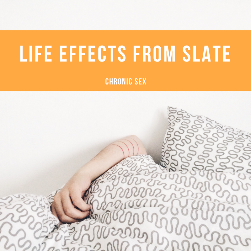 Life Effects from Slate