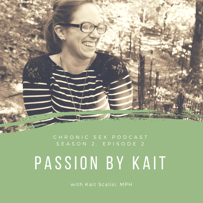 S2E2: Passion by Kait with Kait Scalisi, MPH