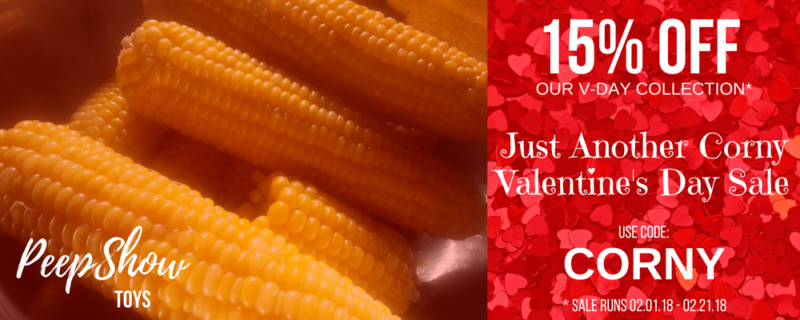 Peepshow Toys' Just Another Corny Valentine's Day Sale